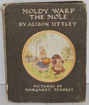 Moldy Warp the Mole by Alison Uttley